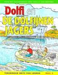 Dolfi en de Dolfijnen Jagers, deel 2