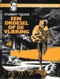 Student Tijloos, een droesel op de vliering ( Album 3)