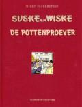 Suske en Wiske De pottenproever (Luxe-editie)