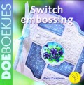 Switch embossing