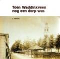 Toen Waddinxveen nog een dorp was