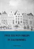 Twee eeuwen Philips in Zaltbommel