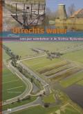 Utrechts water. 1000 jaar waterbeheer in de Stichtse Rijnlanden