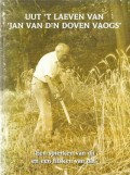 Uut 't laeven van 'Jan van d'n Doven Vaogs'