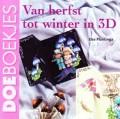 Van Herfst tot Winter in 3D