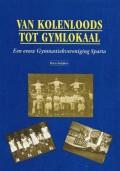 Van Kolenloods tot Gymlokaal