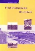 Vluchtelingenkamp Westerbork (Westerbork Cahiers 7)