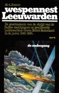 Wespennest Leeuwarden deel I t/m III