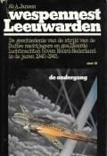 Wespennest Leeuwarden deel 3