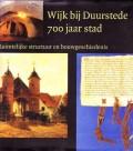 Wijk bij Duurstede 700 jaar stad