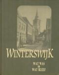 Winterswijk wat was en wat bleef