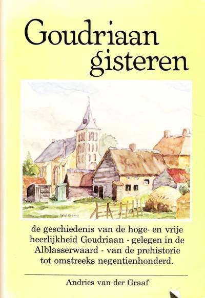 Andries van der graaf - Goudriaan gisteren