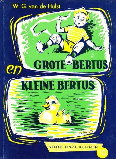 10 - Grote Bertus en kleine...