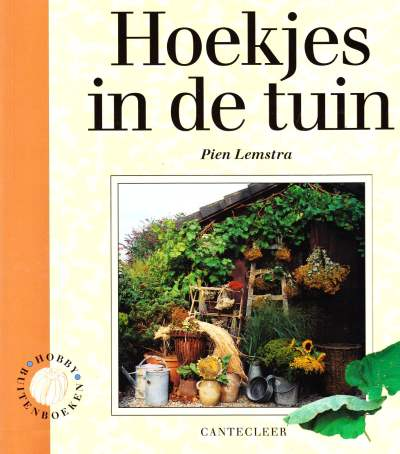Pien Lemstra - Hoekjes in de tuin
