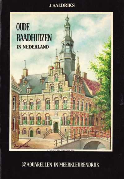 Oude raadhuizen in Nederland
